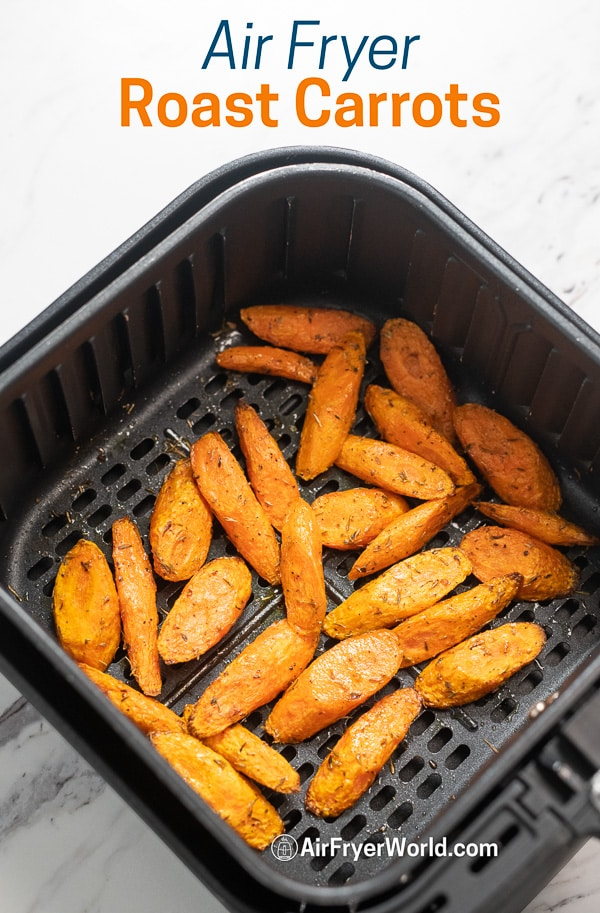 Healthy Air Fried Carrots Recipe in Air Fryer | AirFryerWorld.com